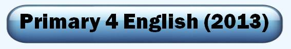 2013 Primary 4 English test paper Interactive Tests