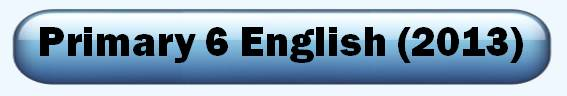 2013 Primary 6 English test paper Interactive Tests